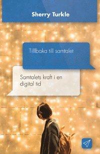 bokomslag Tillbaka till samtalet : samtalets kraft i en digital tid