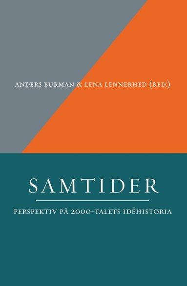 bokomslag Samtider: Perspektiv på 2000-talets idéhistoria