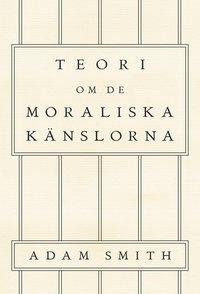 bokomslag Teori om de moraliska känslorna