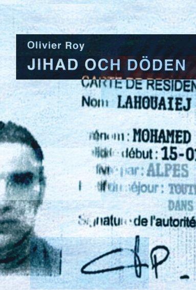 bokomslag Jihad och döden