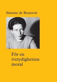 bokomslag För en tvetydighetens moral