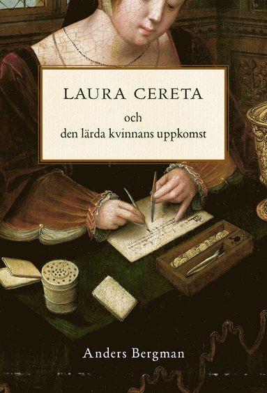 bokomslag Laura Cereta och den lärda kvinnans uppkomst
