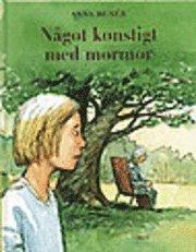 bokomslag Något konstigt med mormor