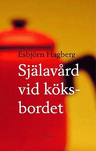 bokomslag Själavård vid köksbordet
