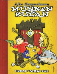 bokomslag Munken & Kulan. Kebab varje dag