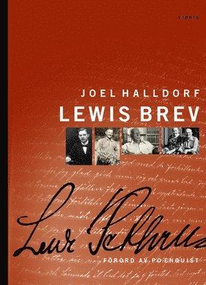 bokomslag Lewis brev : urval ur Lewi Pethrus korrespondens 1918-1973