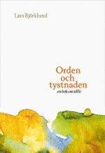 Orden och tystnaden : en bok om tillit