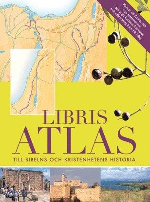 bokomslag Libris Atlas : till bibelns och kristenhetens historia