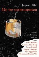 bokomslag De tre tornrummen : samtal om skrivande och tro
