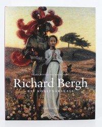 bokomslag Richard Bergh : ett konstnärskall