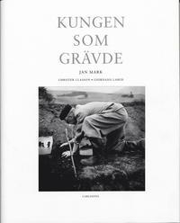 bokomslag Kungen som grävde : Gustaf VI Adolf i Italien