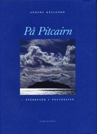 bokomslag På Pitcairn : återbesök i Polynesien