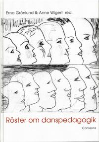 bokomslag Röster om danspedagogik