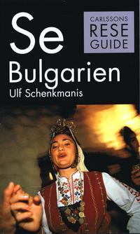bokomslag Se Bulgarien