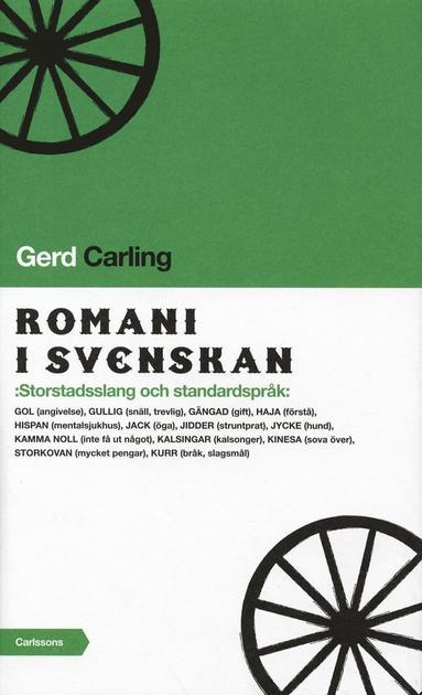 bokomslag Romani i svenskan : storstadsslang och standardspråk