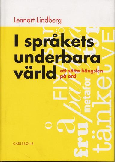 bokomslag I språkets underbara värld - att sätta hängslen på ord