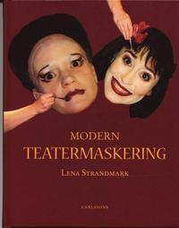 bokomslag Modern teatermaskering