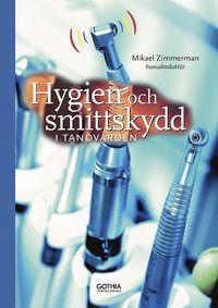 bokomslag Hygien och smittskydd i tandvården