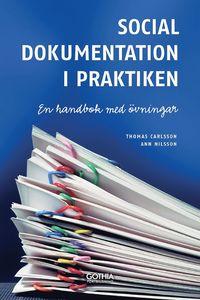 bokomslag Social dokumentation i praktiken : en handbok med övningar