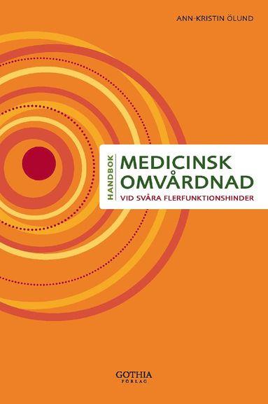 bokomslag Medicinsk omvårdnad vid svåra flerfunktionshinder