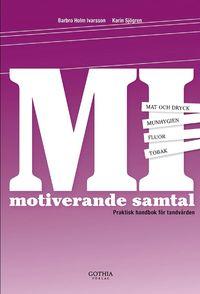 bokomslag Motiverande samtal : praktisk handbok för tandvården