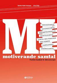 bokomslag Motiverande samtal : praktisk handbok för äldreomsorgen