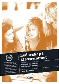 bokomslag Ledarskap i klassrummet : handbok för arbetsro och effektivt lärande
