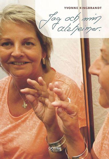 bokomslag Jag och min alzheimer