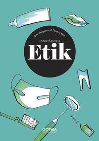 bokomslag Tandvårdens etik