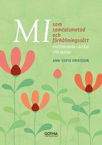 bokomslag MI som samtalsmetod och förhållningssätt : motiverande samtal i förskolan