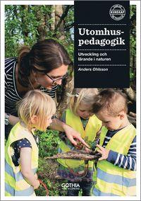 bokomslag Utomhuspedagogik : utveckling och lärande i naturen