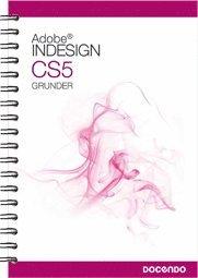 bokomslag InDesign CS5 Grunder