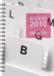 bokomslag Access 2010 Grunder
