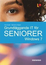 bokomslag Grundläggande IT för seniorer : Windows 7
