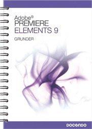bokomslag Premiere Elements 9 Grunder