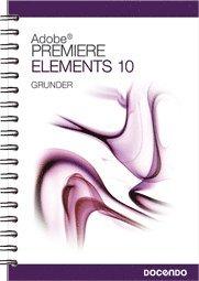 bokomslag Premiere Elements 10 Grunder