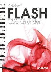 bokomslag Flash CS6 Grunder