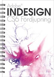 bokomslag Adobe InDesign CS6 : fördjupning