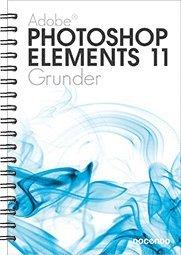 bokomslag Photoshop Elements 11 Grunder