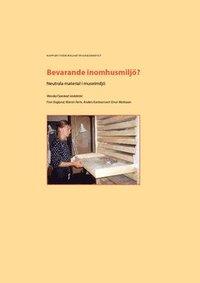 bokomslag Bevarande inomhusmiljö? : neutrala material i museimiljö