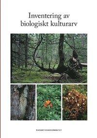 bokomslag Inventering av biologiskt kulturarv