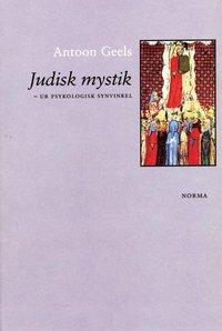 bokomslag Judisk mystik : ur psykologisk synvinkel