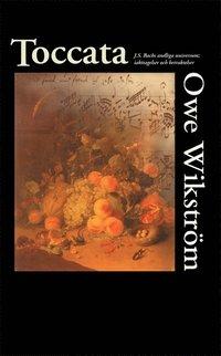 bokomslag Toccata : J.S. Bachs andliga universum : iakttagelser och betraktelser