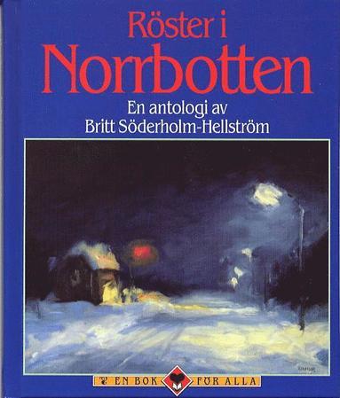 bokomslag Röster i Norrbotten : en antologi