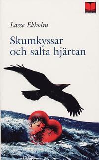 bokomslag Skumkyssar och salta hjärtan