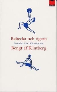 bokomslag Rebecka och tigern