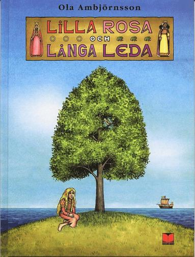 bokomslag Lilla Rosa och Långa Leda