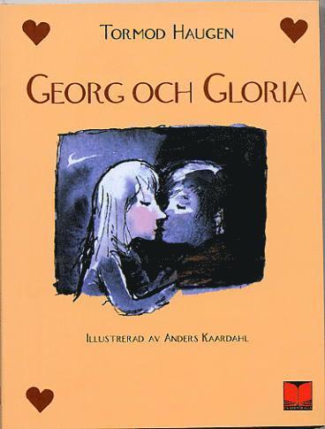 bokomslag Georg och Gloria : en berättelse om kärleken