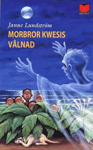 bokomslag Morbror Kwesis vålnad