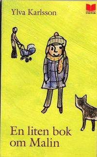 bokomslag En liten bok om Malin